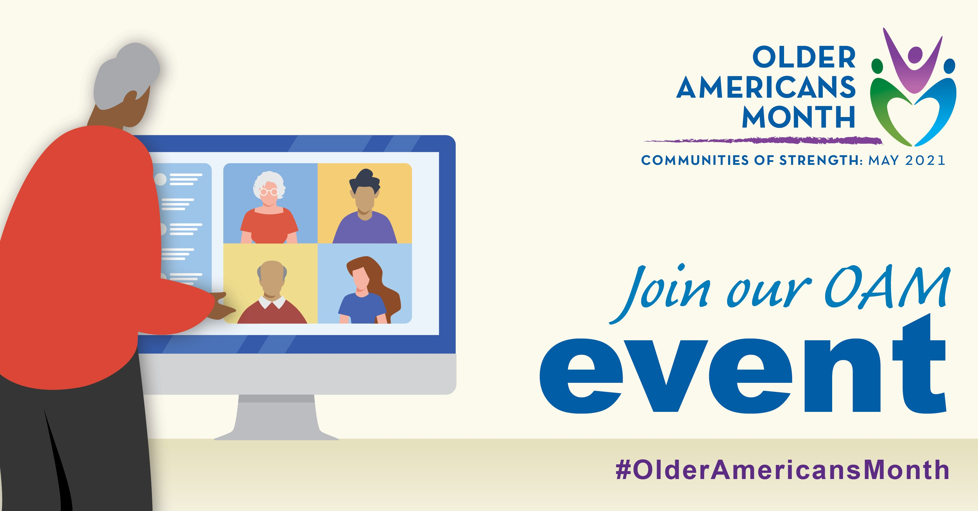 Social Media Graphic: Communities of Strength, Older Americans Month, May 2021. Join our OAM event. #OlderAmericansMonth