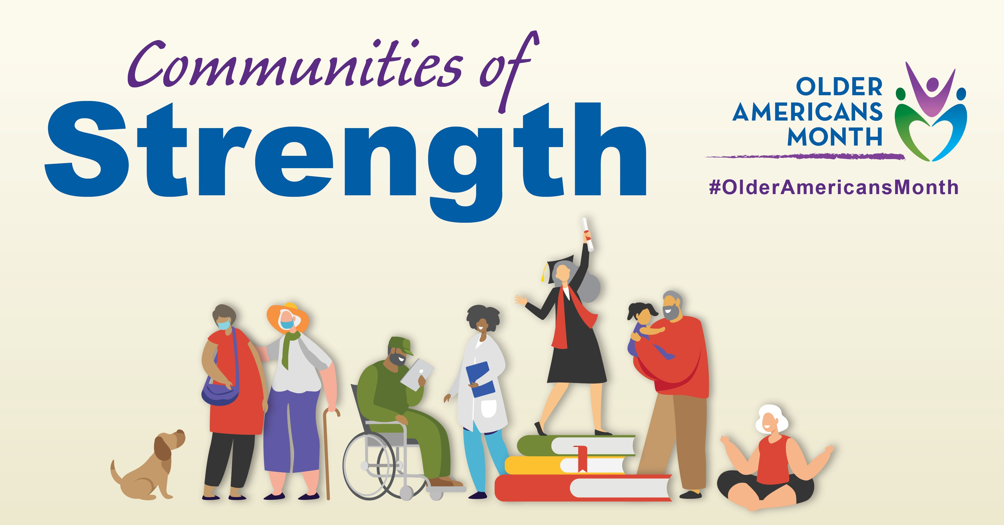 Social Media Graphic: Communities of Strength, Older Americans Month, May 2021