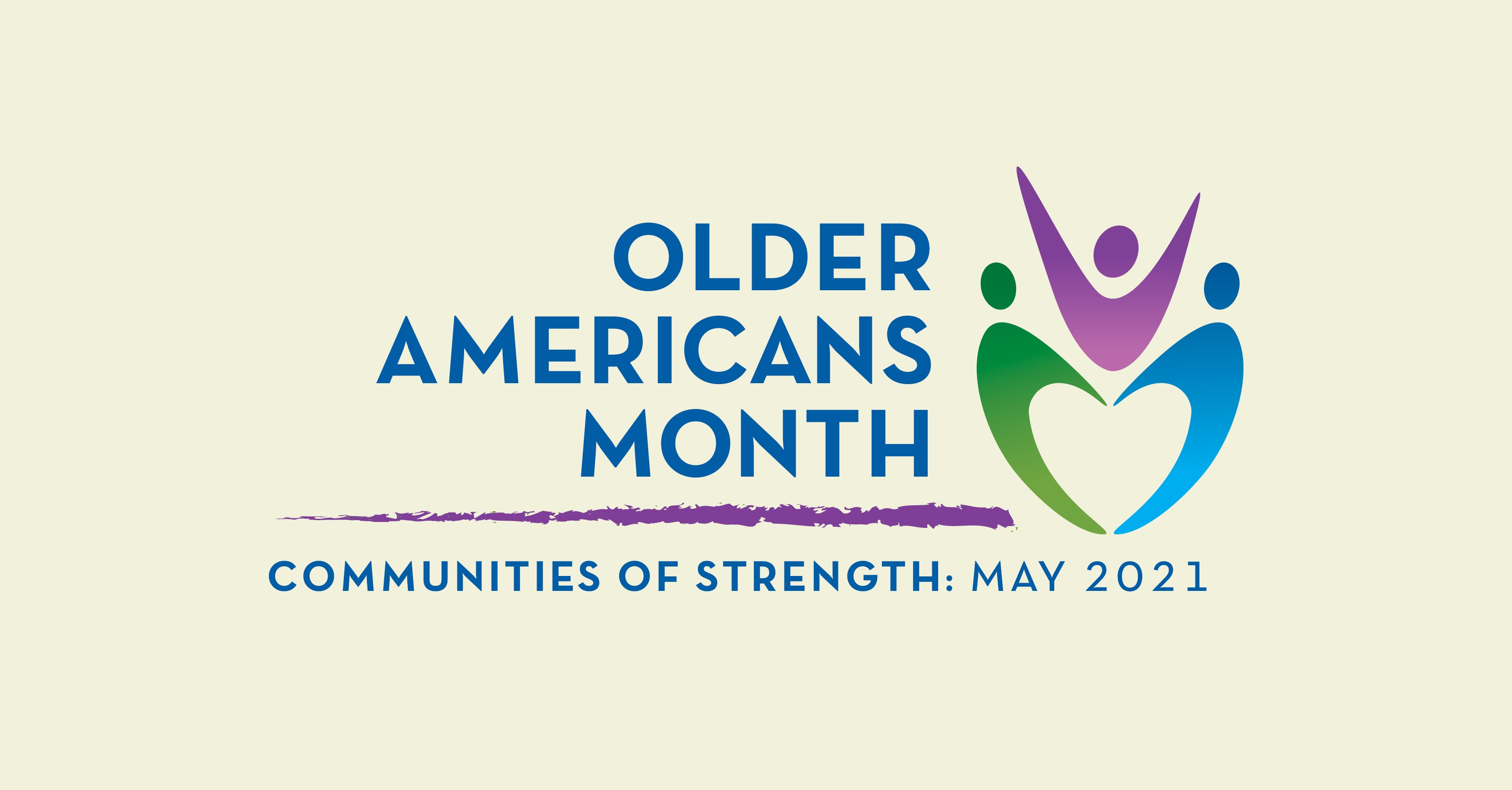 Social Media Graphic: Older Americans Month, Communities of Strength, May 2021