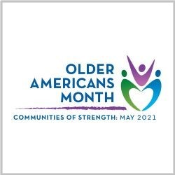 Profile Image: Older Americans Month, Communities of Strength, May 2021