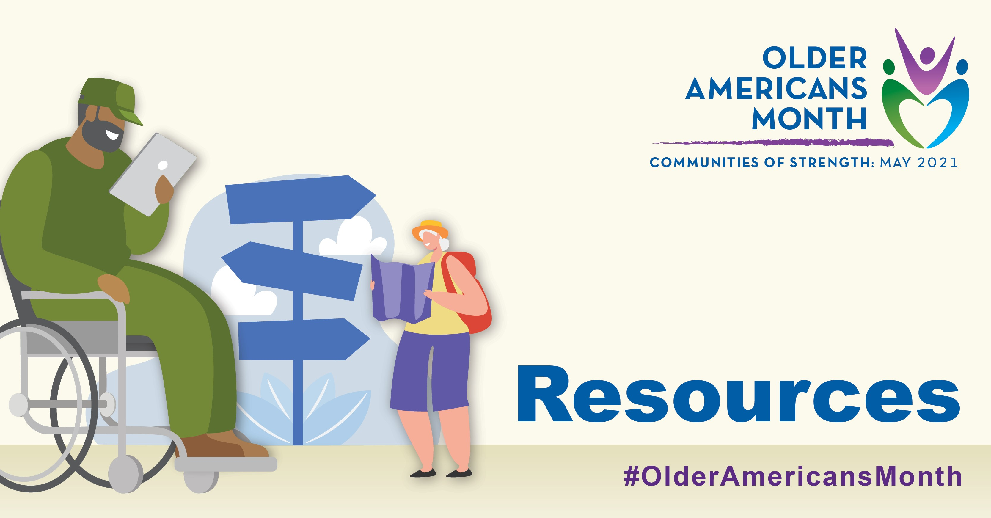 Social Media Graphic: Older Americans Month, Communities of Strength: May 2021. Resources #OlderAmericansMonth
