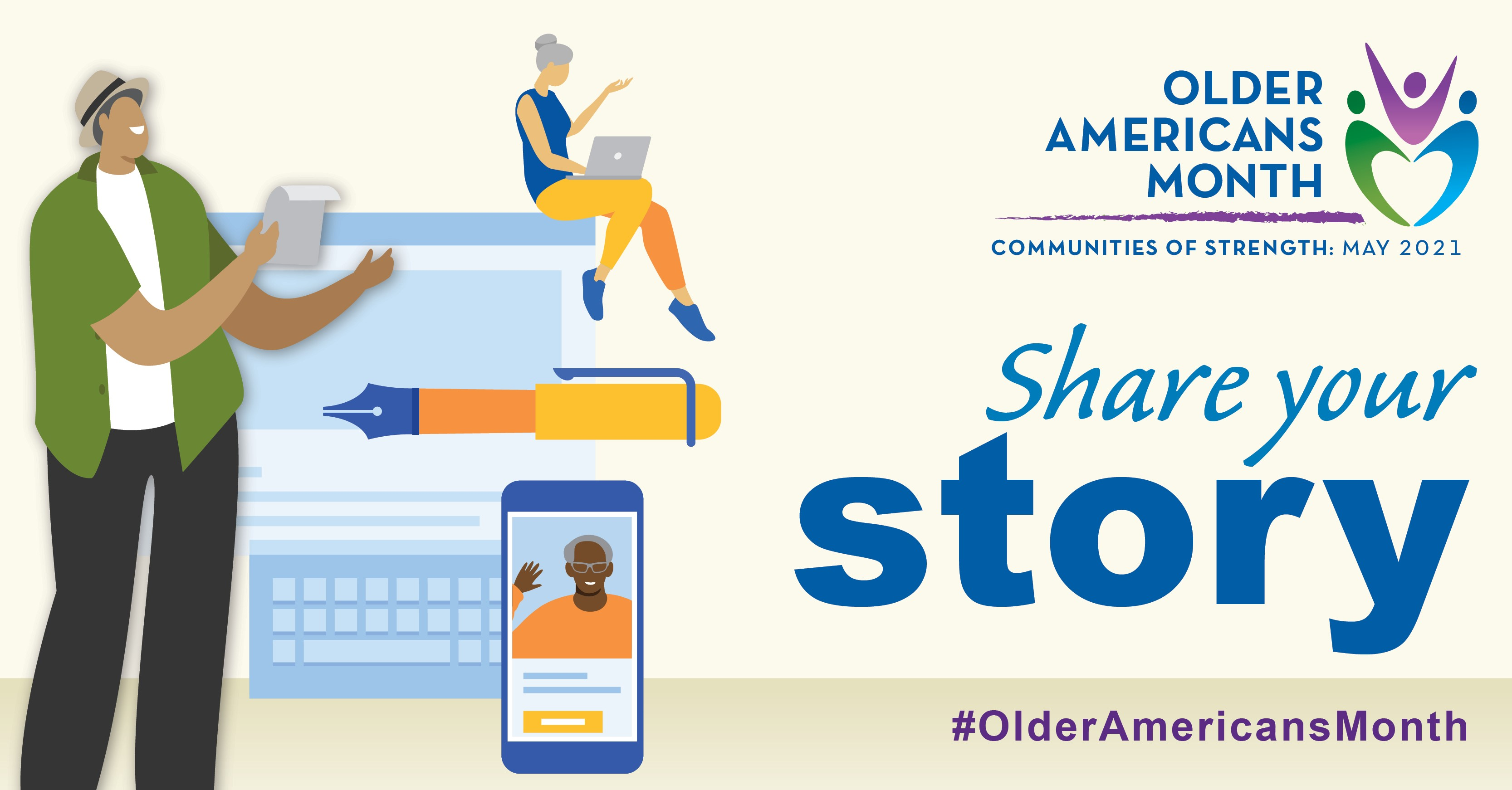 Social Media Graphic: Communities of Strength, Older Americans Month, May 2021. Share your story. #OlderAmericansMonth