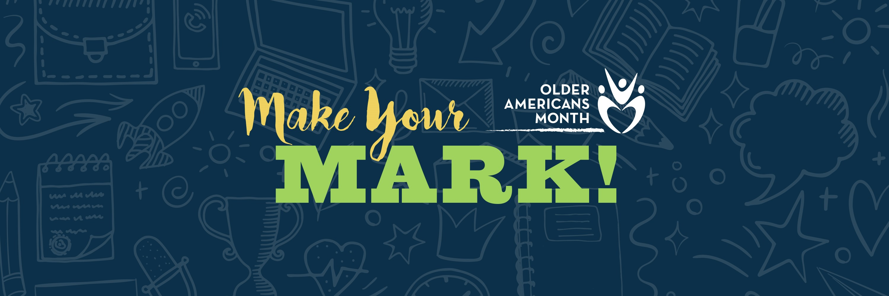 Cover Image: Older Americans Month: Make Your Mark