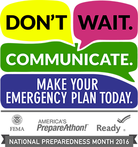 Photo of Don't Wait. Communicate.  Make Your Emergency Plan Today.