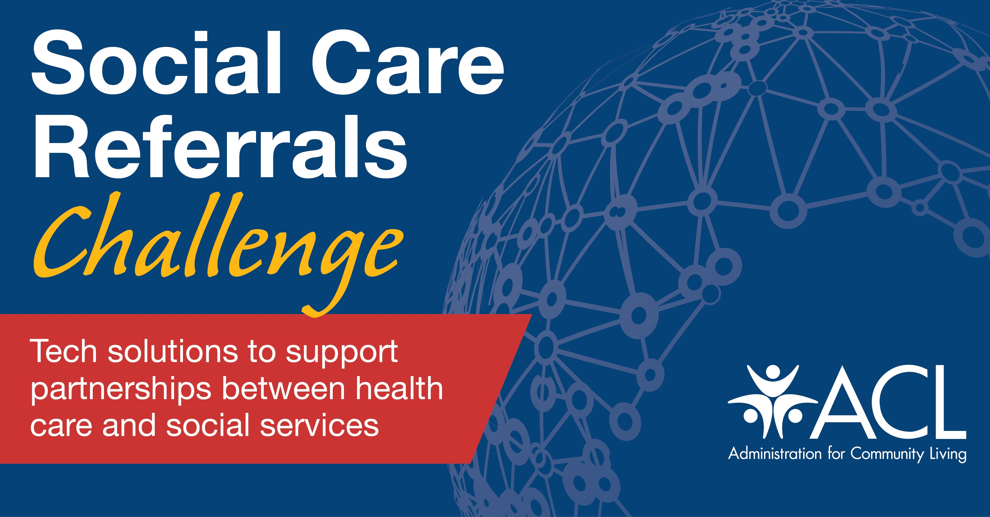 Social Care Referrals Challenge: Tech solutions to support partnerships between health care and social services