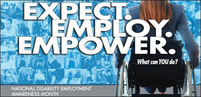 Expect. Employ. Empower. What can you do? National Disability Employment Awareness Month, with a woman in a wheelchair