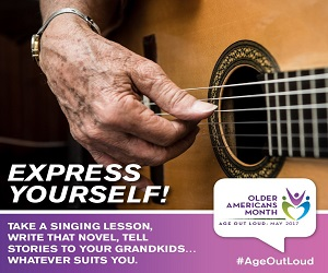 Older Americans Month, Express Yourself: May 2017