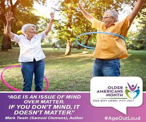 Older Americans Month, Mind Over Matter: May 2017