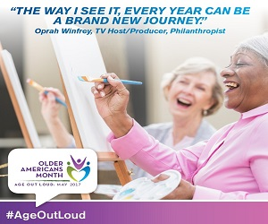 Older Americans Month, New Journey: May 2017