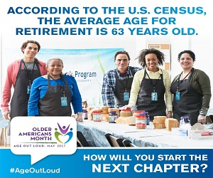 Older Americans Month, Next Chapter: May 2017